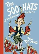 The 500 Hats of Bartholomew Cubbins: By Dr Seuss