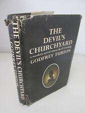 The Devil's Churchyard by Godfrey Turton Novel about Devil Worship Signed copy
