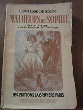 Comtesse de Ségur: Les Malheurs de Sophie/ Les Editions La Bruyère, 1946