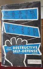 Destructive Self-Defense course de J. Weider
