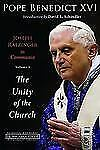 Joseph Ratzinger in Communio the Unity of the Church Vol. 1 by Benedict...