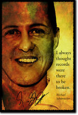 MICHAEL SCHUMACHER ART PHOTO POSTER GIFT MOTOR SPORT QUOTE
