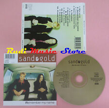 CD SAND & GOLD Remember my name 1997 KICK MUSIC KICKCD70(Xs4) no lp mc dvd vhs