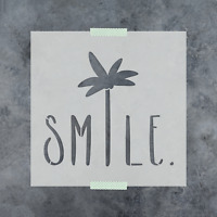 Smile Palm Tree Saying Stencil - Reusable Stencils of Smile Palm Tree Saying