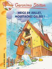 GERONIMO STILTON 51 Neige en juillet moustaches geléees !  livre jeunesse