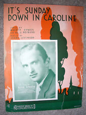 1933 IT'S SUNDAY DOWN IN CAROLINE Sheet Music BILL SMITH by Levinson, Symes