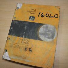 JOHN DEERE 160LC Crawler Excavator Repair Shop Service Manual Technical Book