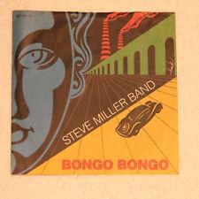 "STEVE MILLER - BONGO BONGO -  SINGLE 7""  SAMMLUNGSAUFLÖSUNG - TOP !"