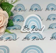 Be kind Rainbow Stickers laptop Stickers bag stickers envelope stickers planner
