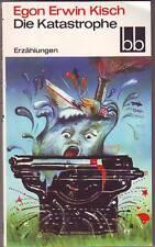 """Egon Erwin KISCH         """"Die Katastrophe"""""""