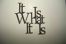 "Black Wood Wall Words ""It Is What It Is"" Wall Decor Sign"