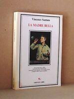 La madre bella - Santoro - Firenze libri