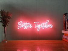 New Better Together Neon Sign For Bedroom Wall Home Decor Artwork With Dimmer