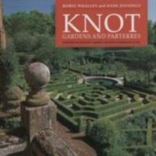 Knot Gardens and Parterres : A History of the Knot Garden and How to Make One