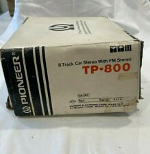 Pioneer Tp-800 8 Track Car Stereo with Fm Stereo Radio Untested