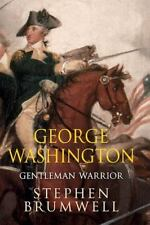 George Washington: Gentleman Warrior, Brumwell, Stephen, Good Book