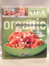 ORGANIC BABY & TODDLER COOKBOOK ~ EASY RECIPES FOR NATURAL FOOD ~ 144 PAGES