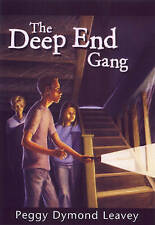 NEW The Deep End Gang by Peggy Dymond Leavey