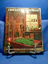 Crockett's Tool Shed by James Underwood Crockett 1979 Softcover First Edition