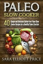 Paleo Slow Cooker Diet Cook Book Healthy Eating Weight Loss Nutrition Meat Easy