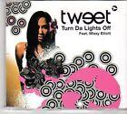 (EX682) Tweet ft Missy Elliott, Turn Da Lights Off - 2004 DJ CD