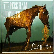 The Peckham Cowboys  -  Flog It!  (CD,  2011)
