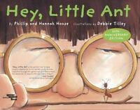 Hey, Little Ant (A Reading Rainbow® Book) Hardcover w/ Dustjacket