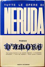 Pablo Neruda, Poesia d'amore, Ed. Nuova Accademia, 1971