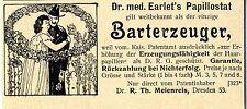 El Dr. med. earlet's/Dr. R. Th. meienreis papillostat Bart productores publicitarias v.1899