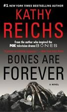 Bones Are Forever by Reichs, Kathy, Good Book