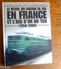 Trains de légende Ed Atlas N°2 SNCF CHEMIN DE FER EN FRANCE ET L'AGE D'OR TGV