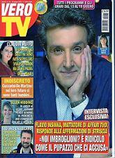 Vero Tv.Flavio Insinna,Claudia Ruffo,Davide Oldani,Tullio Solenghi,M.Morra,mmm