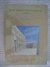 Middle Kingdom Tomb Architecture at Lisht by Dieter Arnold - Very Fine copy 2009