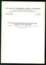 PROLUNGAMENTO DELLA SOPRAVVIVENZA OMOINNESTI CUTE VITRO CON URETANO 1964