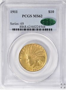 1911 $10 GOLD  INDIAN HEAD EAGLE PCGS  MS 62 CAC