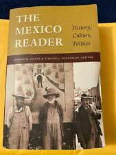 The Latin America Readers: The Mexico Reader : History, Culture, Politics (2003,
