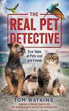 Il vero acchìappanìmalì: True racconti di animali domestici oggetti smarriti, Watkins, Tom, NUOVO