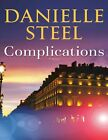 Complications: A Novel by Danielle Steel
