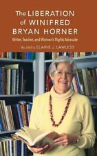 The Liberation of Winifred Bryan Horner: Writer, LAWLESS-,