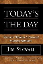 Today's the Day!: Winner's Wisdom to Succeed in Every Situation-ExLibrary