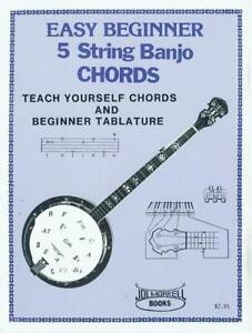 Easy Beginner 5 String Banjo Chords Instruction Book: Teach Yourself Banjo