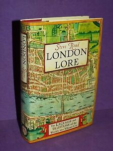 London Lore: The legends and traditions by Roud, Steve, 1st Ed Signed H/B  (T