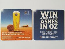 Foster's Win A Trip To the Ashes In Oz Beermat Coaster