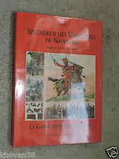 Splendeur des uniformes de Napoléon La garde impériale à cheval Charmy