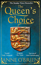 THE QUEEN'S CHOICE BY ANNE O'BRIEN - PAPERBACK BOOK