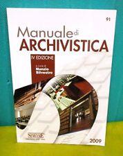 Silvestro MANUALE DI ARCHIVISTICA - IV ed. Ed. Simone 2009 biblioteca