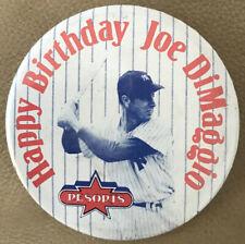 VINTAGE HAPPY BIRTHDAY JOE DIMAGGIO RESORTS NY YANKEES BUTTON PIN BACK!