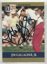 Jim Gallagher Jr. Signed autographed Golf Card 1990 Pro Set PGA