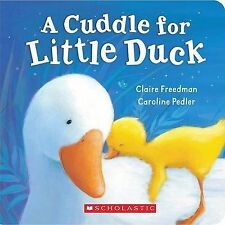 USED (GD) A Cuddle For Little Duck by Claire Freedman
