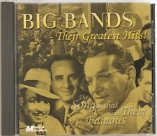 BIG BANDS THEIR GREATEST HITS CD - THE SONGS THAT MADE THEM FAMOUS